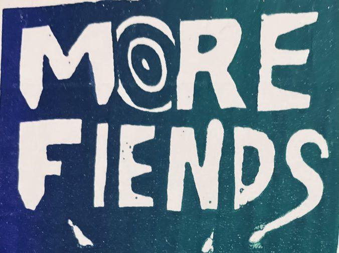 More Fiends