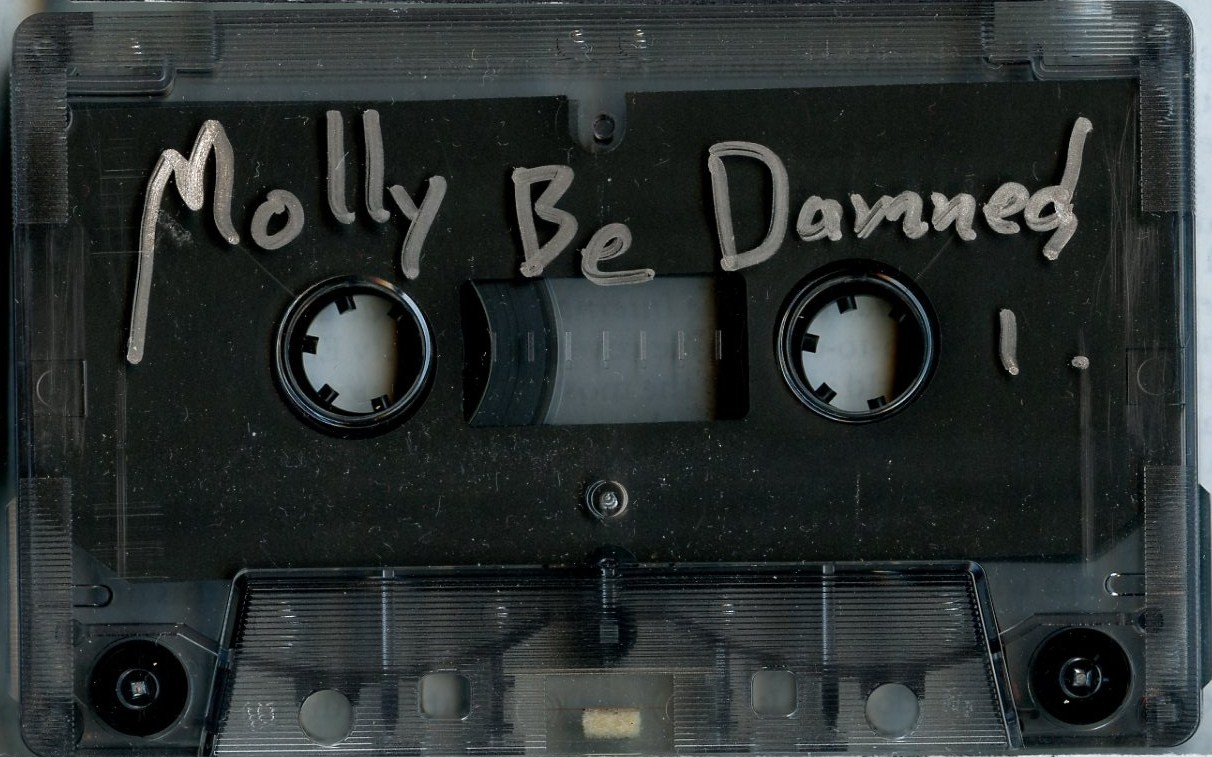 Molly Be Damned cassette