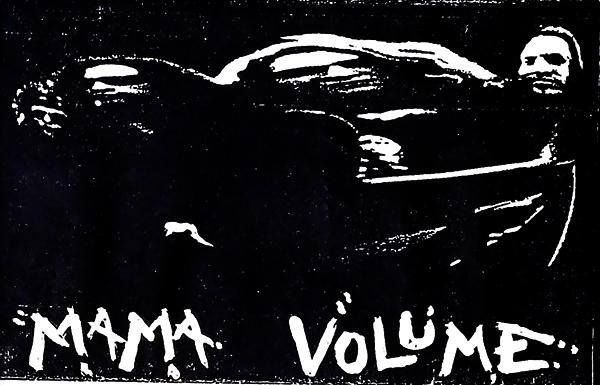 Mama Volume demo cover